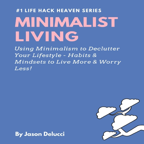 Minimalist Living Book 1